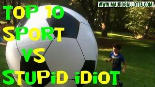 TOP 10 SPORT VS STUPID IDIOT - FUNNY AND FAIL VIDEO #022