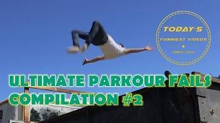 MOST IDIOTIC PARKOUR FAILS | Ultimate Parkour Fails Compilation #2