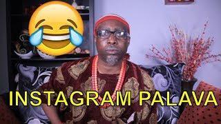 INSTAGRAM PALAVA (COMEDY SKIT) (FUNNY VIDEOS) -Latest 2018 Nigerian Comedy|Comedy Skits|Naija Comedy