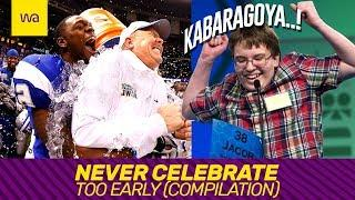 Never Celebrate Too Early - MOST WATCHED COMPILATION #001