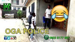 OGA POLICE (COMEDY SKIT) (FUNNY VIDEOS) - Latest 2018 Nigerian Comedy| Comedy Skits|Naija Comedy