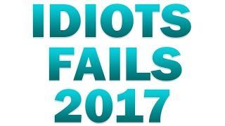 IDIOTS #2 ★ Idiots FAIL COMPILATION (#2)