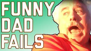Funny Dad Fails (June 2017)