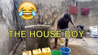 THE HOUSE BOY (COMEDY SKIT) (FUNNY VIDEOS) - Latest 2018 Nigerian Comedy| Comedy Skits|Naija Comedy