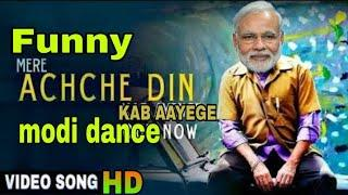 Achche Din Video | FANNEY KHAN | Modi Version | Modi funny DANCE | Make joke of