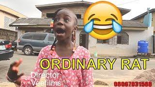 ORDINARY RAT(COMEDY SKIT) (FUNNY VIDEOS) - Latest 2018 Nigerian Comedy|Comedy Skits|Naija Comedy