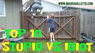 TOP 10 STUPID VS IDIOT - FUNNY AND FAIL VIDEO #023