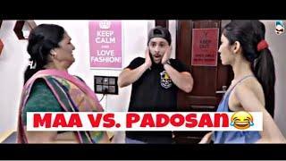 Nayi Padosan vs.Maa |